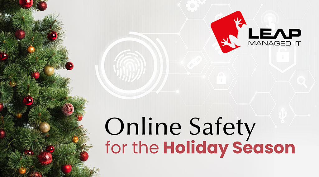 Online Safety for the Holiday Season