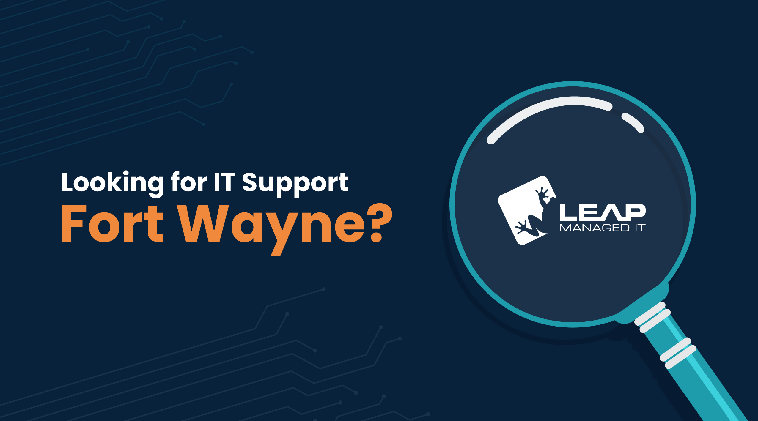 Looking for IT Support Fort Wayne?