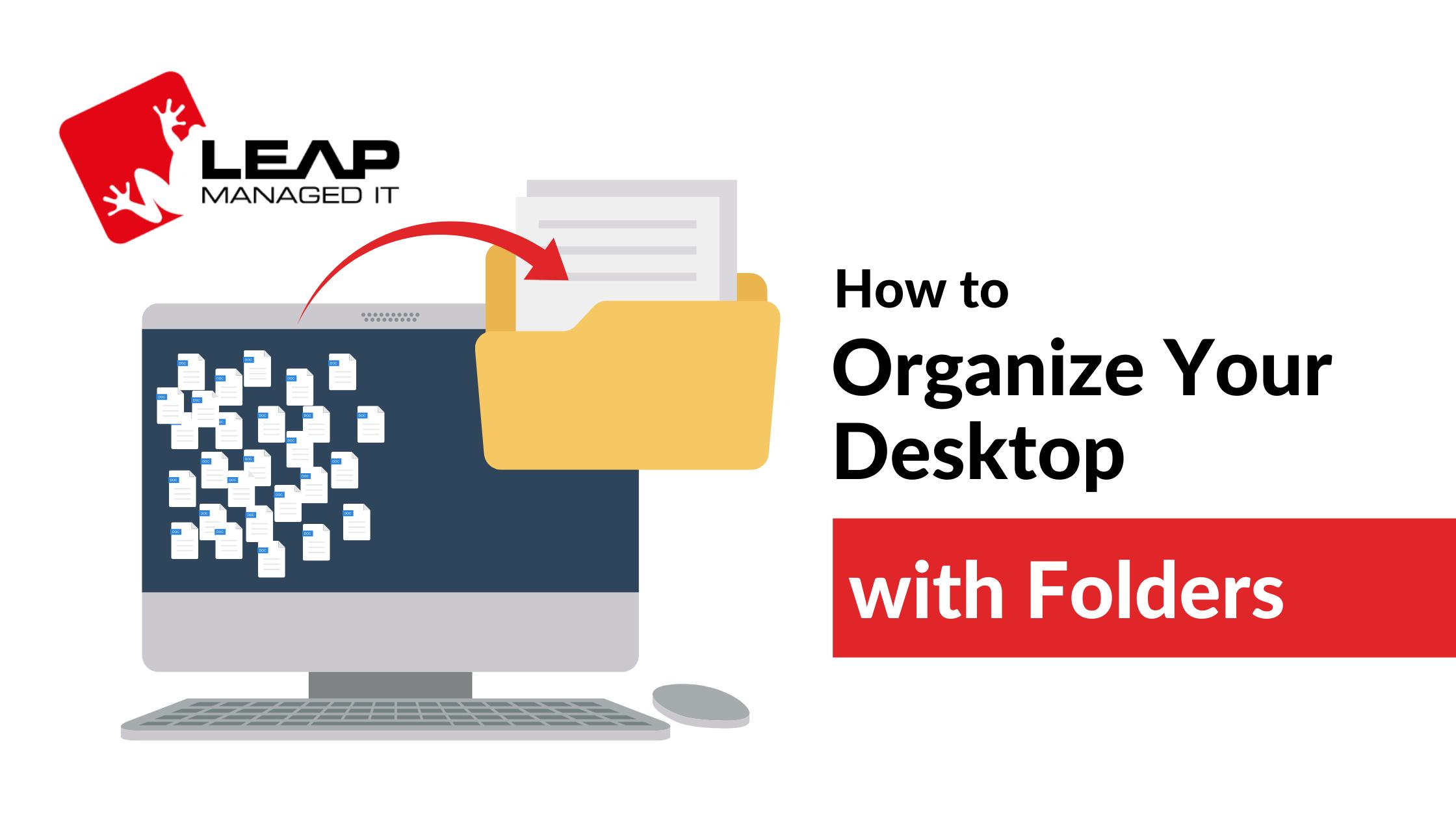 Indianapolis Help Desk Tip: Make a Desktop Folder
